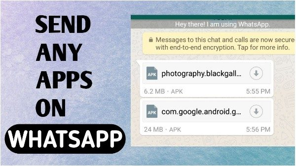 How To Send Any Apps On WhatsApp