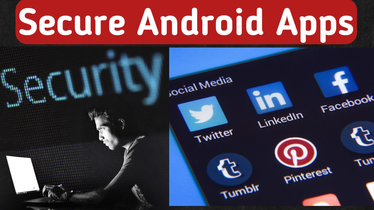 Best Security App For Android - Android Security Apps - Security Apps